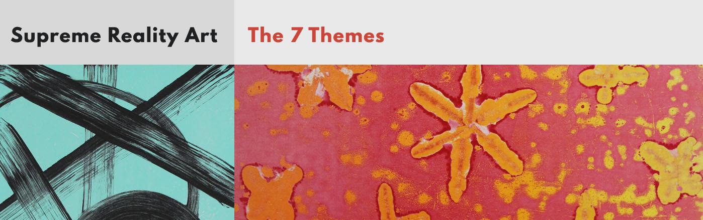 The Seven Themes - Supreme Reality Art